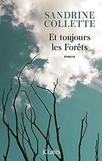Et toujours les forêts, Collette, Sandrine