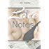 Love Notes: A continuance of the Love, Wrapped, and Burning Souls series