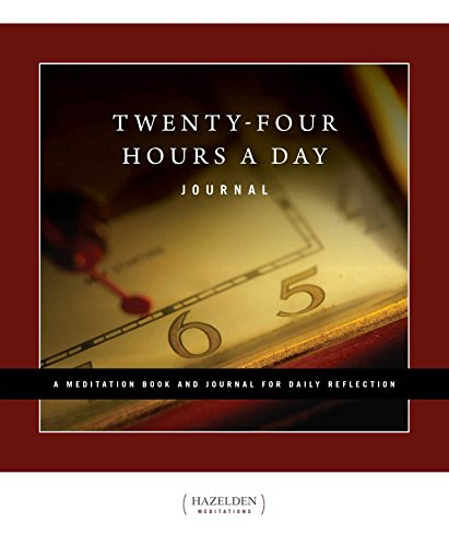 (Twenty-Four Hours a Day Journal: A Meditation Book and Journal for Daily Reflection (Hazelden Meditations))