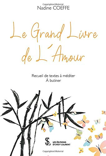 Le Grand Livre De Lamour French Edition Nadine Coeffe