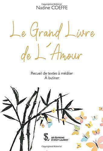 Le Grand Livre De Lamour French Edition Nadine Coeffe