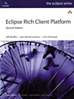 Eclipse Rich Client Platform, 2nd Edition Front Cover