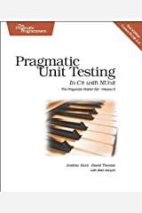 Pragmatic Unit Testing in C# with NUnit, 2nd Edition (Pragmatic Starter Kit Series, Vol. 2) Paperback