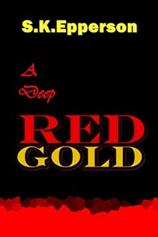 A Deep Red Gold by [Epperson, S.K.]