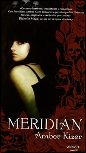 Meridian (Juvenil +12 (versatil)): Amazon.es: Amber Kizer, Sheila Espinosa: Libros