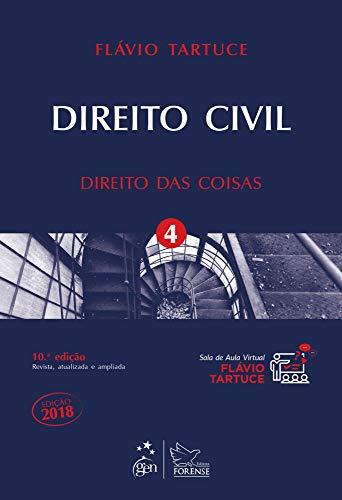 Direito civil - Direitos das coisas - Volume 4: Direito das Coisas