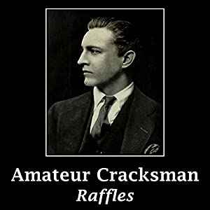 The Amateur Cracksman Audiobook