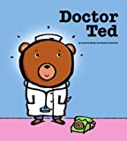 Doctor Ted, Andrea Beaty, 1416928200