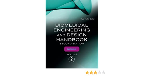 Biomedical engineering and design handbook volume 2 volume 2 biomedical engineering and design handbook volume 2 volume 2 biomedical engineering applications 9780071498395 medicine health science books fandeluxe Image collections