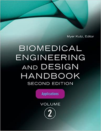 Biomedical engineering and design handbook volume 2 volume 2 biomedical engineering and design handbook volume 2 volume 2 biomedical engineering applications 2nd edition fandeluxe Gallery