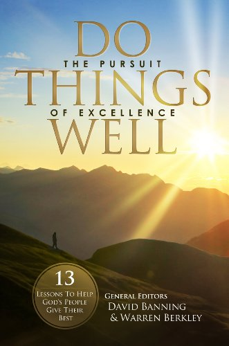 70416e05273 Do Things Well  The Pursuit Of Excellence - Kindle edition by Max ...