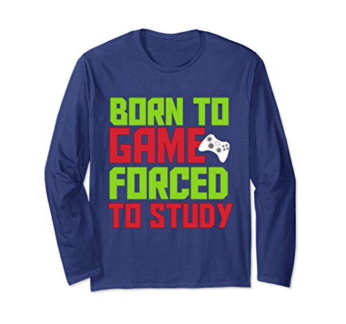 Unisex Born To Game Forced To Study Gaming Shirt XL: - Gamerstyle