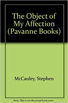 The Object of My Affection (Pavanne Books)