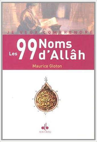 Livre gratuits 99 Noms d'Allah (les) pdf