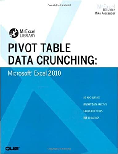 Read By Bill Jelen - Pivot Table Data Crunching: Microsoft Excel 2010 (1st Edition) (9/20/10) PDF, azw (Kindle), ePub
