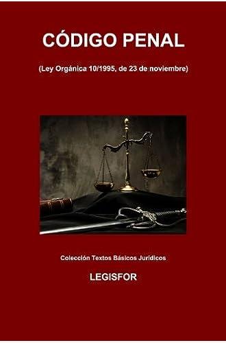 Código Penal: 2.ª Edición . Colección Textos Básicos Jurídicos