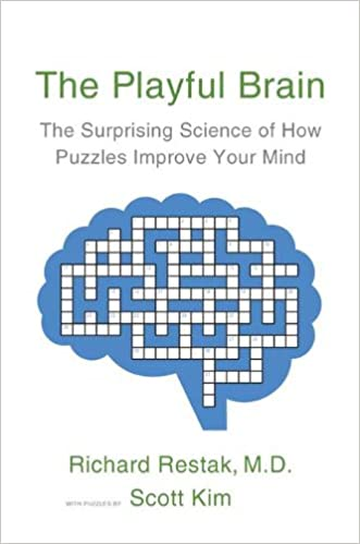 The Playful Brain The Surprising Science of How Puzzles Improve Your Mind