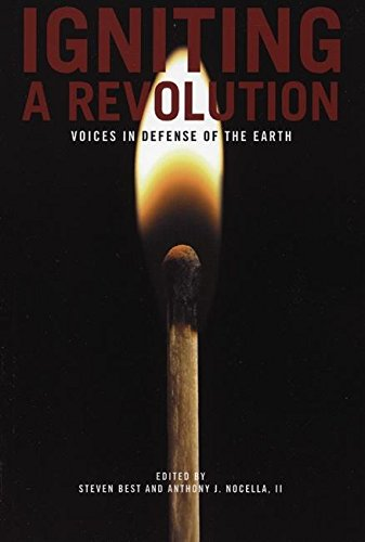 Read Online Igniting a Revolution: Voices in Defense of the Earth pdf epub