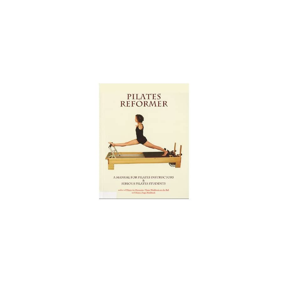 Reformer Manual by Ellie Herman
