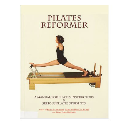 Reformer Manual by Ellie Herman