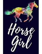 Horse Girl: Horse Lover Journal / Notebook / Dairy, 100 Lined Pages, Horse Lover Gifts, (Horse gifts for girls women men kids Vol 6)