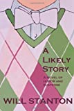 A Likely Story, Will Stanton, 1470113252