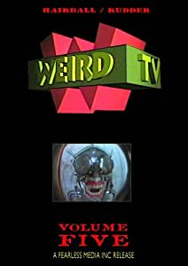 WEIRD TV - Volume Five