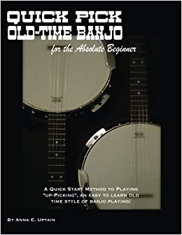 Amazoncom Quick Pick Old Time Banjo For The Absolute Beginner A - Can-pick-the-book-quick