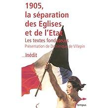 1905, la séparation des Eglises et de l'Etat (French Edition)