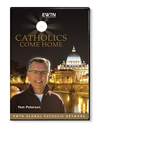 CATHOLICS COME HOME W/TOM PETERSON : EWTN 4-DISC DVD by