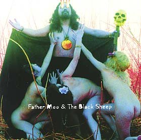 Father Moo and The Black Sheep - Father Moo and The Black Sheep