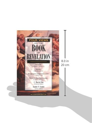 Four Views On The Book Of Revelation C Marvin Pate Stanley N