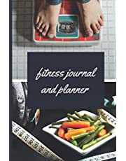 FITNESS JOURNAL AND PLANNER: In-depth fitness and diet journal and planner