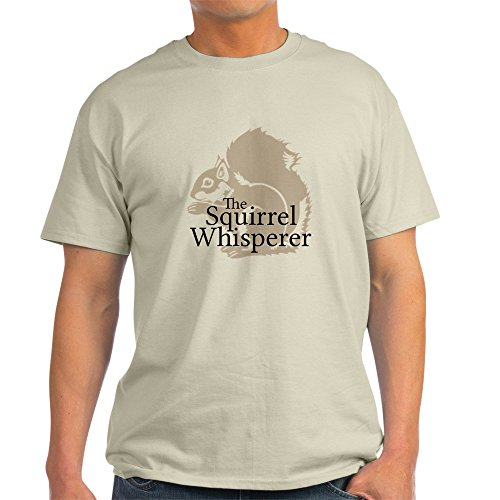 CafePress Squirrel Whisperer T Shirt Comfortable