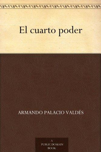 El cuarto poder (Spanish Edition)