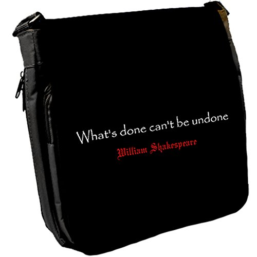 What's done can't - William Shakespeare Unisex Umhängetasche