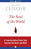 The Soul of the World: A Transformative Fable That Touches the Heart and Mind