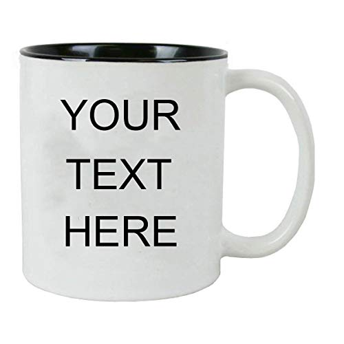 Personalized Add Your Custom Text White Ceramic 11 Oz Coffee Mug Customizable, (Black)
