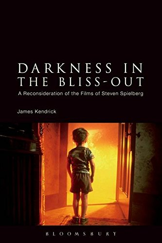 Darkness in the Bliss-Out: A Reconsideration of the Films of Steven Spielberg (Films Of Steven Spielberg)