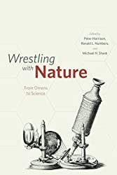 Wrestling with Nature: From Omens to Science