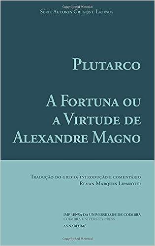 A Fortuna ou a Virtude de Alexandre Magno