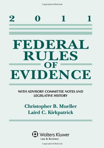 Federal Rules of Evidence 2011 Statutory Supplement