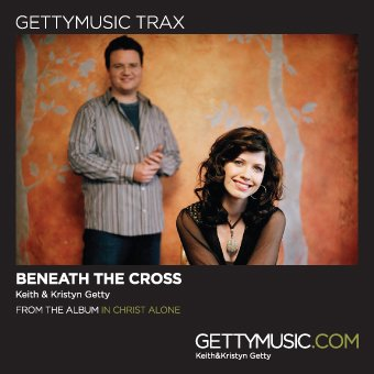 Beneath the Cross of Jesus- Track [Accompaniment/Performance Track] by Gettymusic