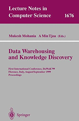 Data Warehousing and Knowledge Discovery 1st International