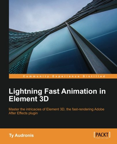 - Lightning Fast Animation in Element 3D