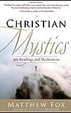 Christian Mystics: 376 Readings and Meditations