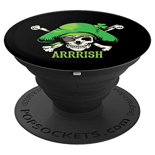 Arrrish Irish Art St. Patrick's Day Pirate Fans Funny Gift - PopSockets Grip and Stand for Phones and Tablets]()