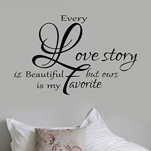 Ditooms Bedroom Decal Every Love Story is Beautiful but Ours is My Favorite Vinyl Bedroom Wall Decal