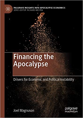 Amazon com: Financing the Apocalypse: Drivers for Economic