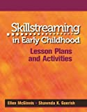 Skillstreaming the Elementary School Child: A Guide for